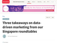 Three takeaways on data-driven marketing from our Singapore roundtables