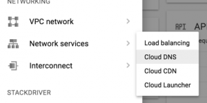 Google Cloud Platform menu Networking Cloud DNS